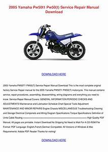 2005 Yamaha Pw50t1 Pw50t Service Repair Manua By Chelseyblanchette