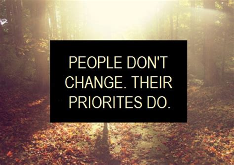 Priorities Change Quotes Tumblr