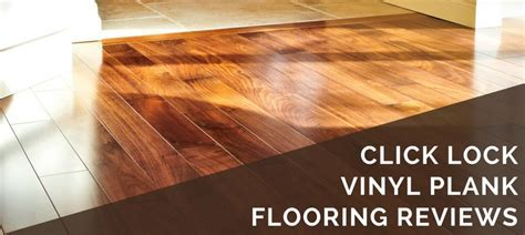 Click Lock Vinyl Plank Flooring Reviews   2019 Best Brands