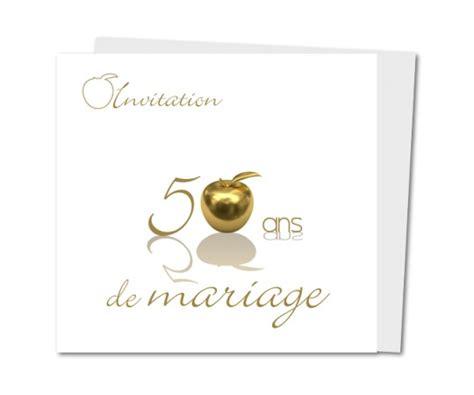 carte invitation anniversaire mariage 50 ans carte anniversaire de mariage 50 ans pomme d or planet