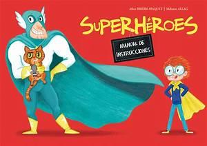 Superh U00e9roes  Manual De Instrucciones