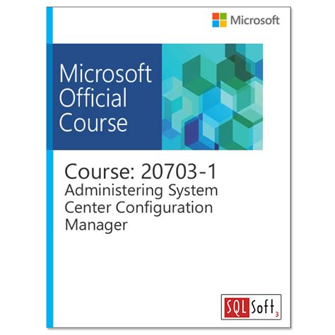 Learn About Administer System Center Configuration Manager