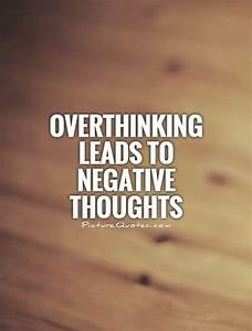 Overthinking Quotes & Sayings | Overthinking Picture Quotes