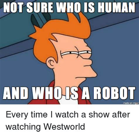 Robot Memes - not sure who is human and who is a robot made on imgur