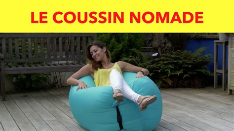 les coussins nomades achat malin gifi youtube