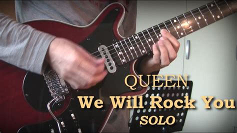 We Will Rock You [ending Solo Cover]