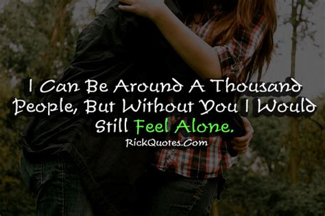 Without You I Am Alone Quotes
