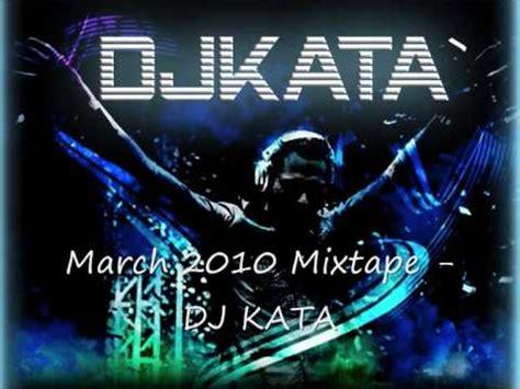 dj kata march  mix  youtube