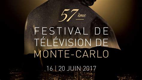 festival de television de monte carlo ouverture du festival de t 233 l 233 vision de monte carlo au 224 du service
