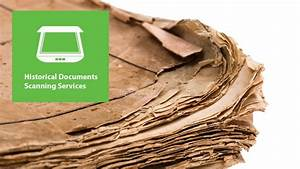 historical documents scanning services tact group With best scanner for historical documents