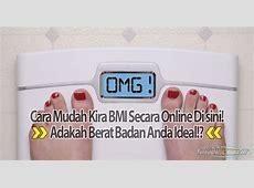 Cara Kira BMI Online Untuk Mengetahui Adakah Berat Badan