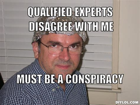 Conspiracy Theorist Meme - qualified memes image memes at relatably com