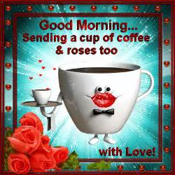 morning sending a cup of coffee and roses pictures