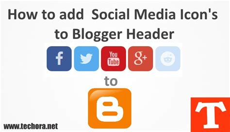 How To Add Social Media Buttons To Blogger Header