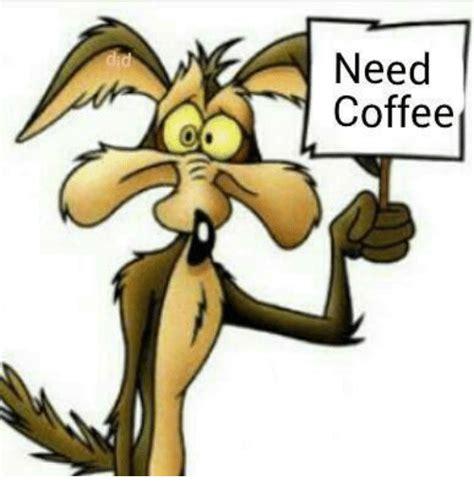 Need Coffee Meme - 25 best memes about need coffee need coffee memes