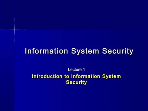 Information System Security(lecture 1