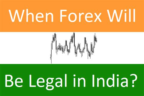 currency trading in india when forex will be in india