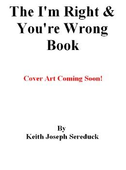 Quotes About Never Admitting Youre Wrong