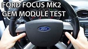 How To Test Gem Module In Ford Focus Mk2    C