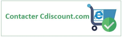 cdiscount si鑒e auto contact cdiscount téléphone email adresse