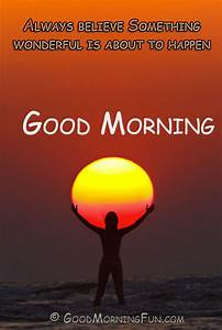 Good Morning, Hope your day begins with Love and ends with ...