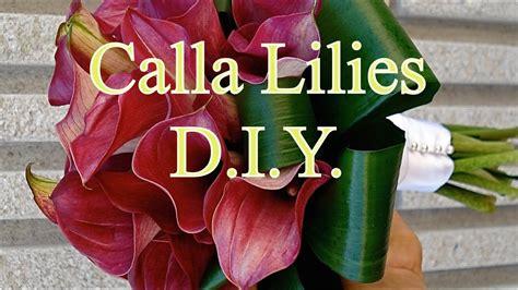 How To Arrange A Calla Lilies Bouquet