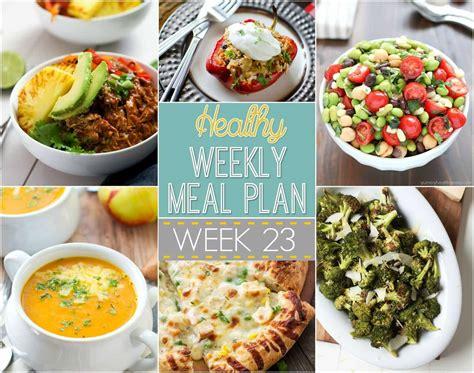 healthy weekly meal plan 23 yummy healthy easy