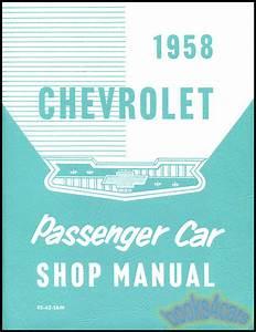 Chevrolet 1958 Shop Manual Service Repair Book Restoration