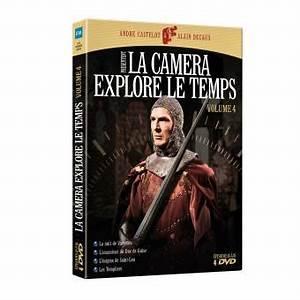La Caméra Explore Le Temps Streaming : la cam ra explore le temps camera explore le temps volume 4 dvd zone 2 alain decaux andr ~ Medecine-chirurgie-esthetiques.com Avis de Voitures