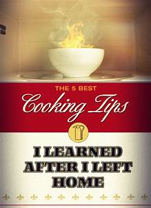 The 5 Best Cooking Tips I Learned After I Left Home