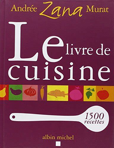 livre de cuisine a telecharger le pdf gratuit et libre le livre de cuisine