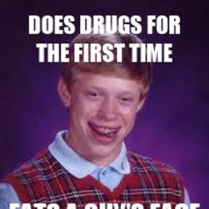 Drugs Are Bad Meme - oh those dreams by pepsik1802 meme center