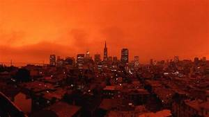 Photos, Bay, Area, Sky, Turns, Orange, And, Yellow, As, Smoke, Blankets, Region, U2013, Nbc, Bay, Area