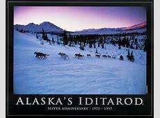 Alaska's Iditarod Silver Anniversary Poster Jeff Schultz
