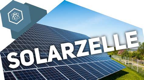 wie funktioniert eine solarzelle wie funktioniert eine solarzelle gehe auf simpleclub de go werde einsersch 252 ler