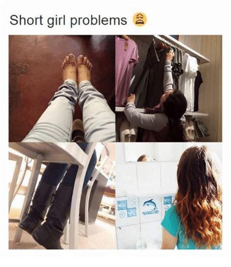 Short Girl Memes - short girl problems meme on sizzle