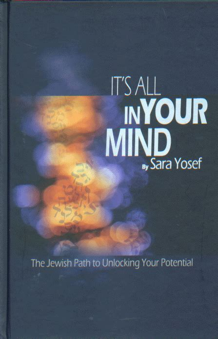 Mekor Judaica It's All In Your Mind - Can we change our destiny? Is it possible to control our ...