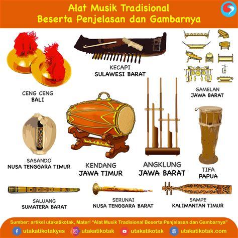 Musik ansambel memiliki kekuatan pada harmonisasi bunyi, yang dihasilkan dari. Alat Musik Tradisional Beserta Penjelasan Dan Gambarnya