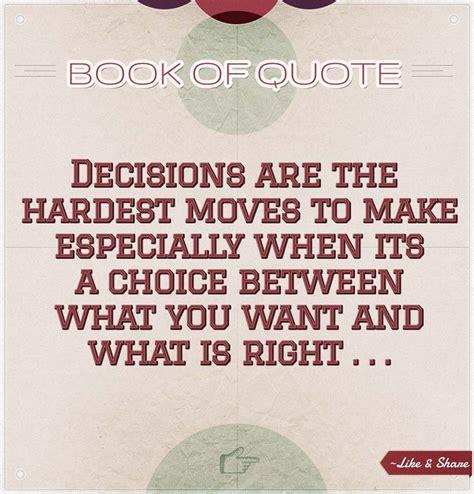 Right Decision Quotes Love
