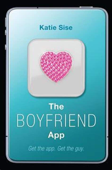 boyfriend app app   katie sise reviews