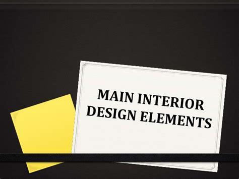 elements of interior design slideshare interior design elements