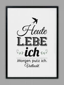 Motivation Zum Putzen : 39 putzen 39 druck typo print via spr che ~ A.2002-acura-tl-radio.info Haus und Dekorationen