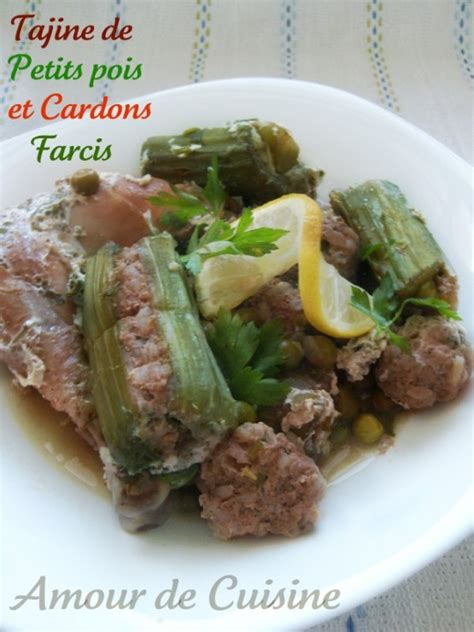 amour et cuisine tajine de petits pois cardons farcis a la viande hachee