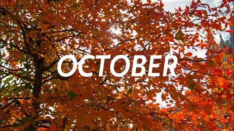 October - YouTube