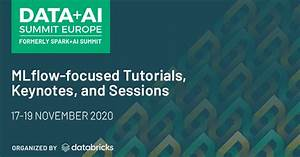 A Guide To Mlflow Talks At Data   Ai Summit Europe 2020