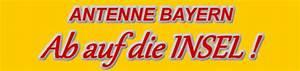 Antenne Bayern Rechnung Aktuell : antenne bayern ab auf die insel urlaub auf trauminsel gewinnen ~ Themetempest.com Abrechnung
