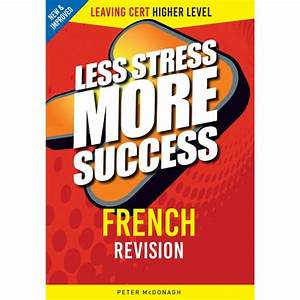 Less Stress More Success French Higher Leaving Cert