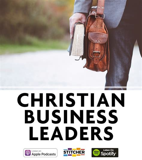 christian business leaders podcast corporate change