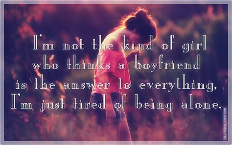 Im So Tired Of Being Alone Quotes