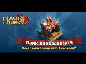 Clash of clans - New Dark barracks, Lvl 6 WB and more ...